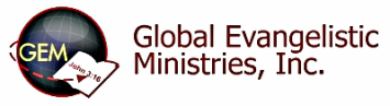 Global Evangelistic Ministries, Inc.
